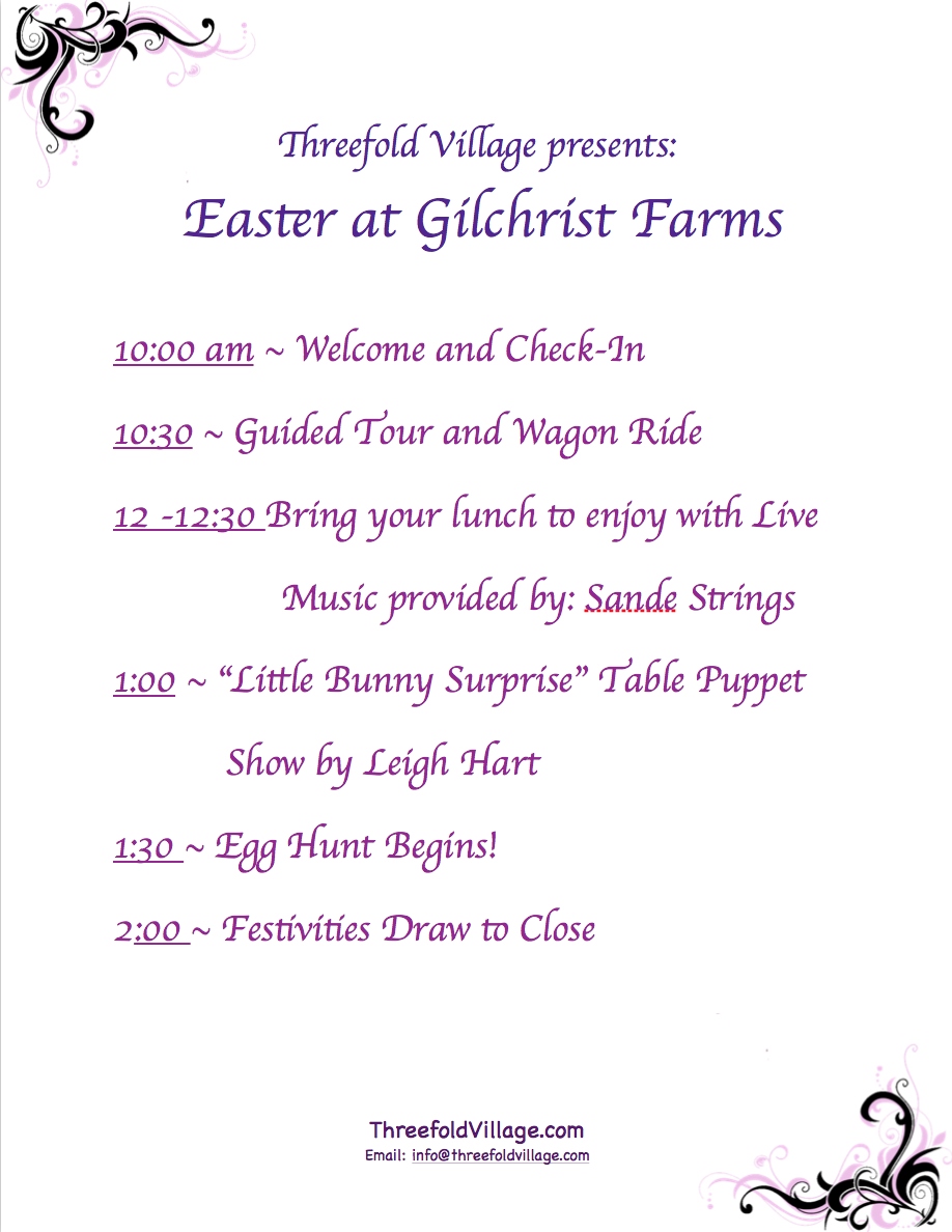 Threefold Village Egg Hunt at Gilchrist Farms Schedule of Events